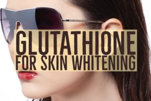 Skin Whitening and Glutathione