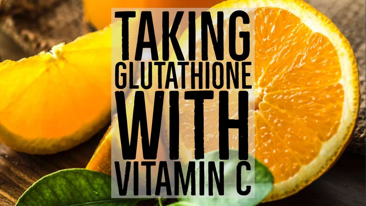 Having glutathione and vitamin c together